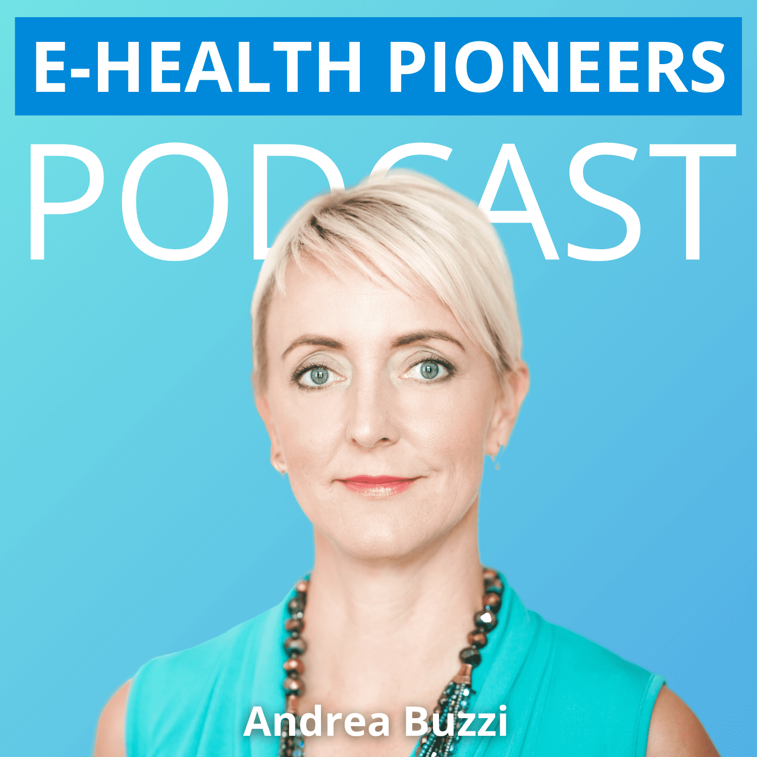 E-Health Pioneers Podcast